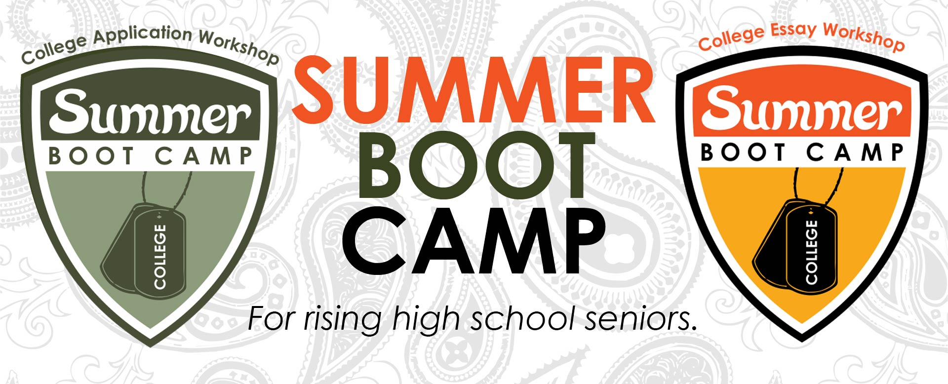 Summer Boot Camp for rising high school seniors.