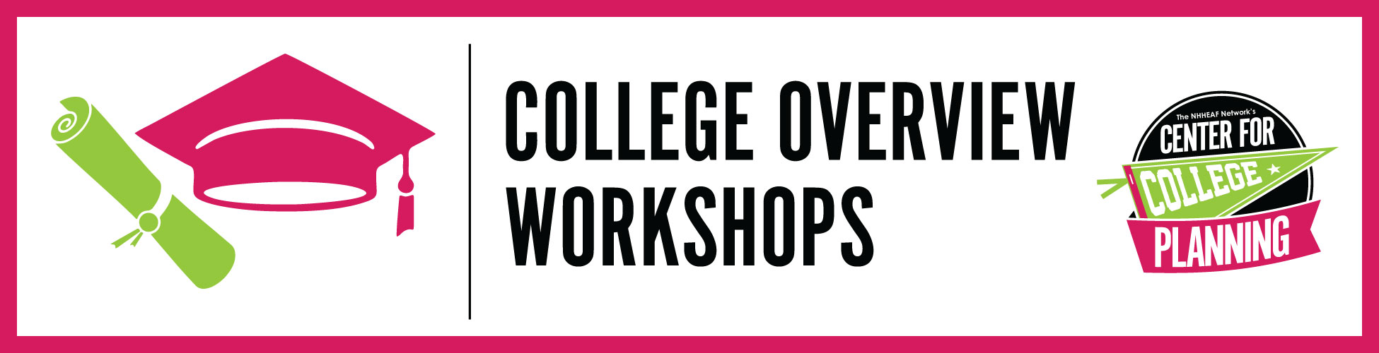 College Overview Workshops