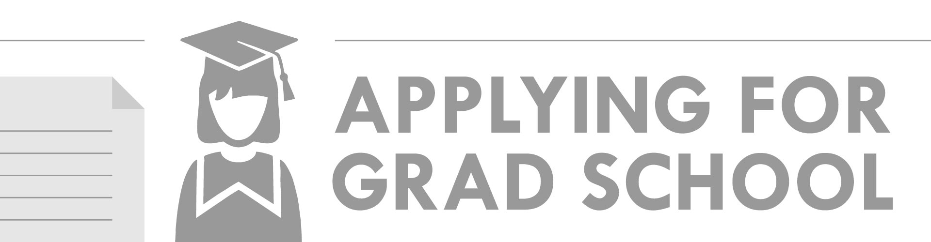 Applying for Graduate School