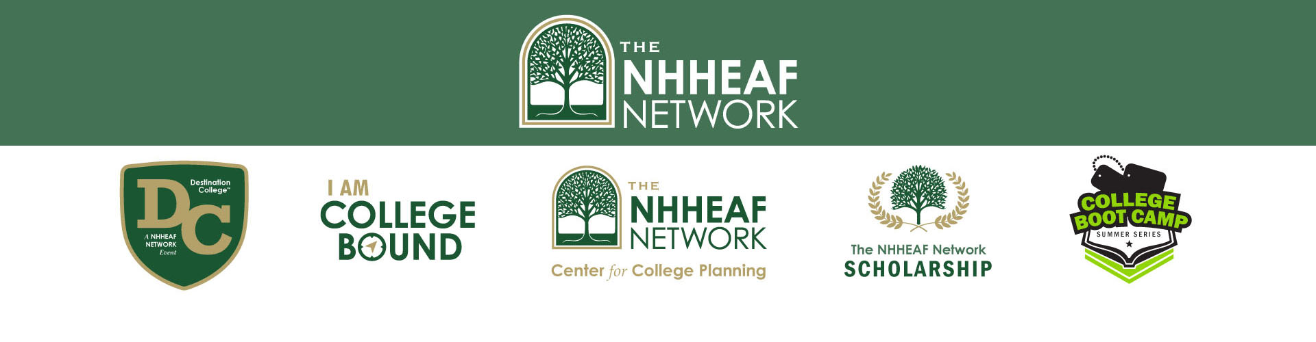 The NHHEAF Network Organizations. NH College Club. I Am College Bound. College Equals Opportunity. Destination College. Center for College Planning.
